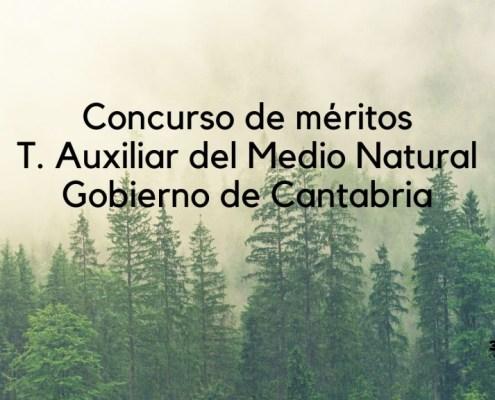 Resolucion concurso de meritos Auxiliar Medio Natural Cantabria
