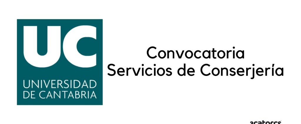 Convocatoria-Conserje-Universidad-Cantabria-2020 Bases y convocatoria bolsa Auxiliar Administrativo Ruesga 2020