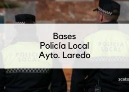 Bases-oposicion-Policia-Local-Laredo-2020 Se retoma la oposicion auxiliar policia Comillas