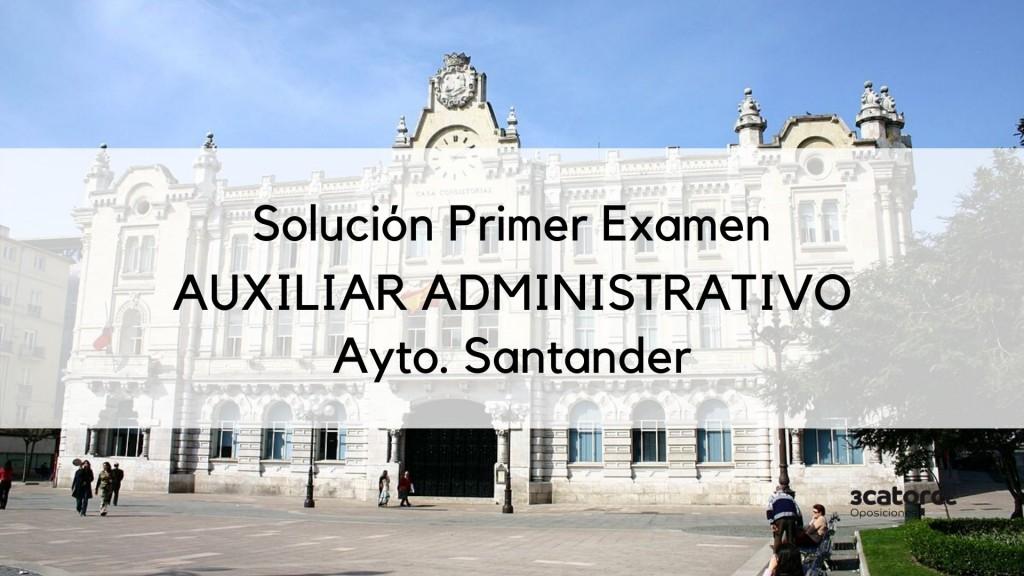 plantilla-respuestas-primer-examen-auxiliar-administrativo-Santander-2020 plantilla respuestas primer examen auxiliar administrativo Santander 2020