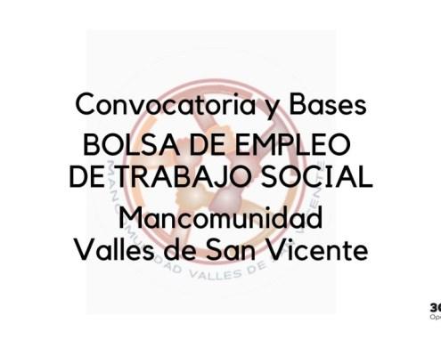 Bases y convocatoria bolsa Trabajo Social Valles de San Vicente