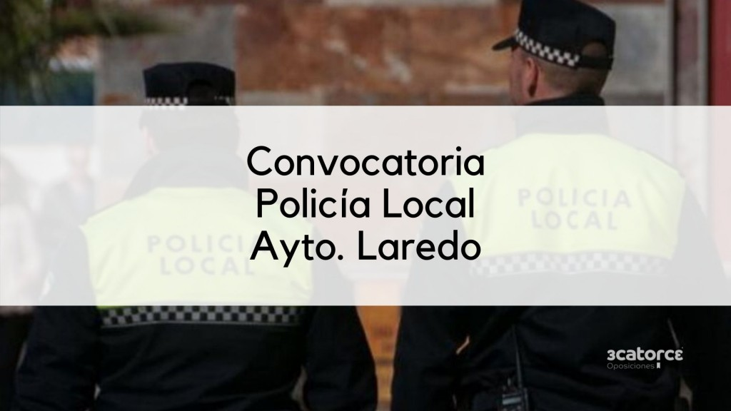 Convocatoria-Policia-Local-Laredo-2020 Convocatoria Policia Local Laredo 2020