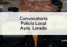 Convocatoria-Policia-Local-Laredo-2020 Admitidos definitivos y fecha examen Policia Local Torrelavega
