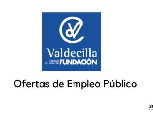 Ofertas Empleo Publico Fundacion Marques de Valcedilla 2020