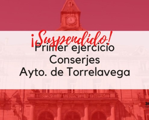 Suspendido examen Conserje Torrelavega 2020