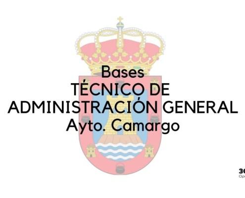 Bases oposicion Tecnico Administracion General Camargo