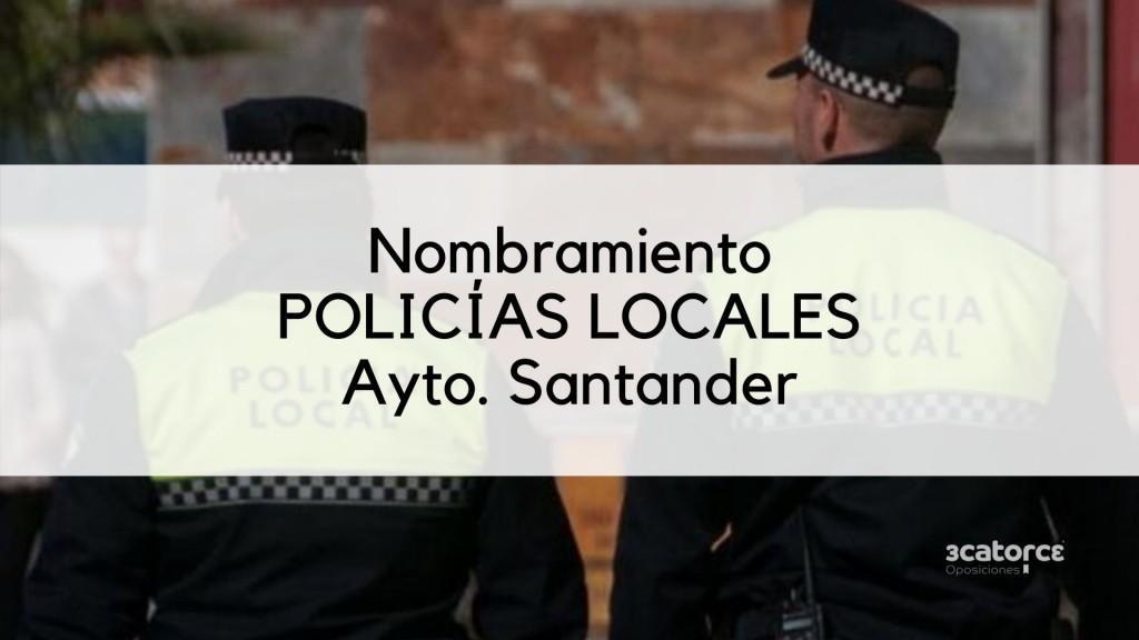 Nombramiento-Policia-Local-Santander Nombramiento Policia Local Santander