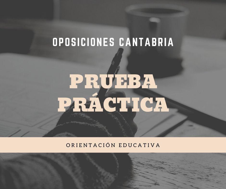3-5 Prueba practica oposiciones Orientacion Educativa Cantabria