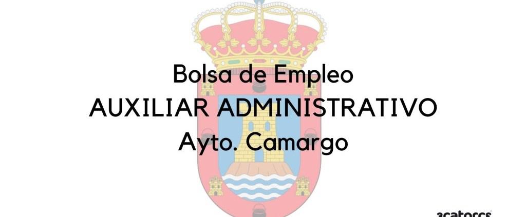 Convocatoria-bolsa-Auxiliar-Administrativo-Camargo Correccion convocatoria Auxiliar Administrativo Miengo 2020