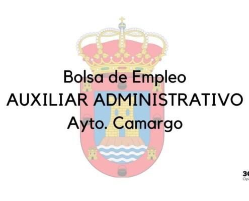 Convocatoria bolsa Auxiliar Administrativo Camargo