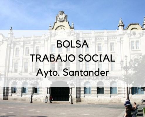 Resultado oposicion trabajo social Santander para la formacion de una bolsa
