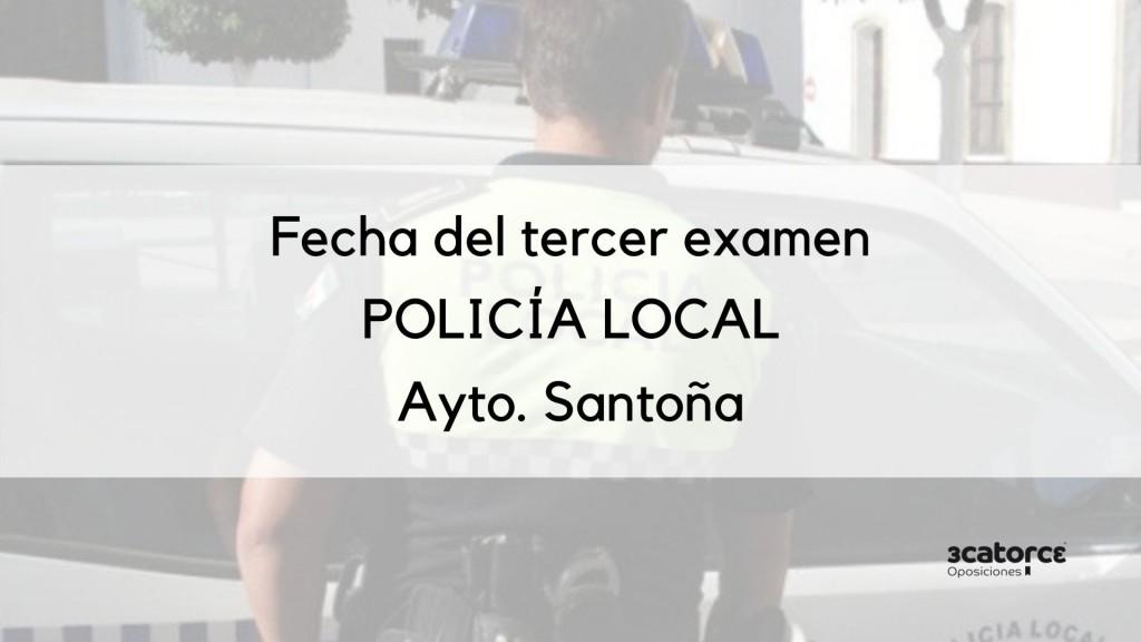 Anunciada-la-fecha-tercer-examen-policia-local-Santoña Anunciada la fecha tercer examen policia local Santoña