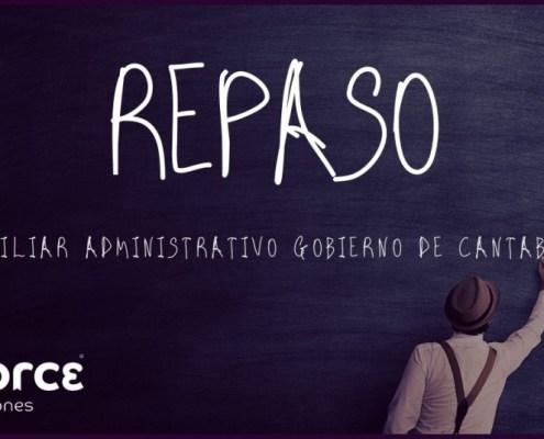 Nuevos Cursos Repaso oposiciones Auxiliar Administrativo Cantabria 2021