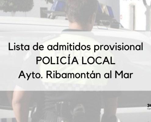 Lista provisional admitidos oposicion Policia Local Ribamontan 2020