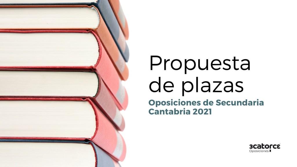 Propuesta-de-plazas-oposiciones-Secundaria-2021-Cantabria Propuesta de plazas oposiciones Secundaria 2021 Cantabria