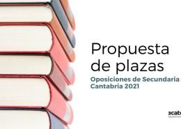 Propuesta-de-plazas-oposiciones-Secundaria-2021-Cantabria Jubilaciones docentes Cantabria 2020