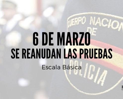 El 6 de marzo se reanudan las pruebas de la oposicion Escala Basica Policia Nacional