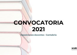 Publicada-la-convocatoria-secundaria-2021-Cantabria Propuesta de plazas oposiciones Secundaria 2021 Cantabria