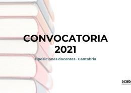 Publicada-la-convocatoria-secundaria-2021-Cantabria Borrador convocatoria secundaria Cantabria 2020