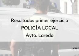 Oposiciones-Policia-Local-Aprobados-que-pasan-al-segundo-ejercicio-de-supuestos-Ayuntamiento-Laredo-1 Publicada la resolución con las notas examen policia local Colindres