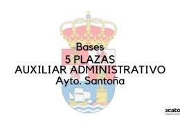 Bases-que-van-a-regir-la-convocatoria-de-5-plazas-auxiliar-administrativo-Santona-Cantabria Se levanta la suspensión de plazos de la convocatoria para la cobertura de 2 plazas Auxiliar Administrativo Camargo