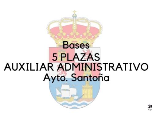 Bases que van a regir la convocatoria de 5 plazas auxiliar administrativo Santoña Cantabria