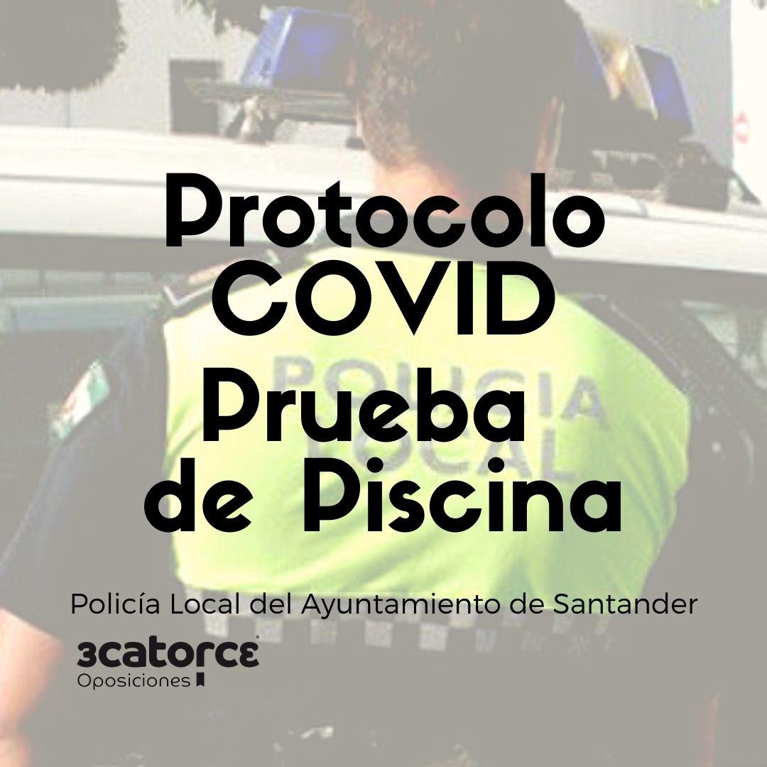Protocolo-covid-para-la-prueba-natacion-policia-local-Santander Protocolo covid para la prueba natacion policia local Santander