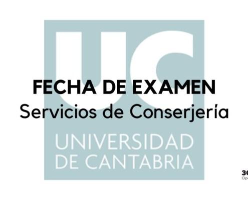 Publicada la fecha examen oposicion conserje Universidad de Cantabria