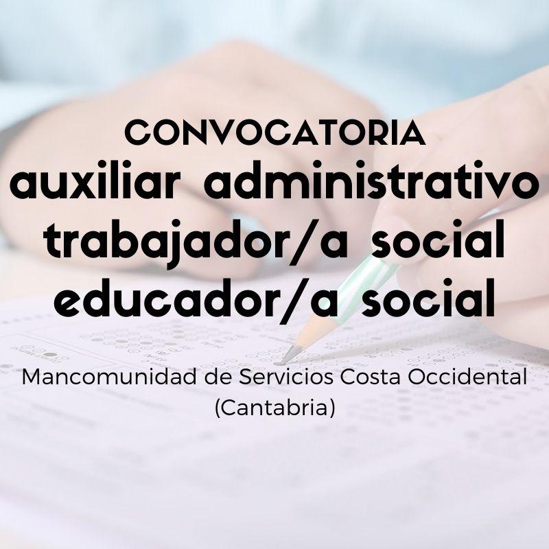 Convocatoria-oposiciones-Mancomunidad-Servicios-Costa-Occidental-Cantabria-1 Convocatoria oposiciones Mancomunidad Servicios Costa Occidental Cantabria