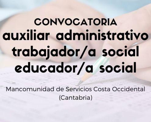 Convocatoria oposiciones Mancomunidad Servicios Costa Occidental Cantabria