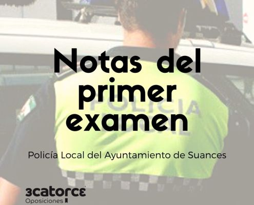 Publicadas las notas del primer examen de la oposicion policia local Suances Cantabria