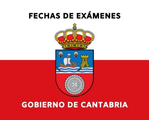 Fechas oposiciones Gobierno de Cantabria 2021