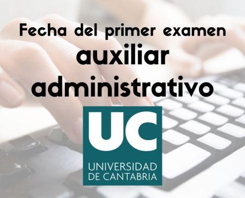 fecha examen auxiliar administrativo universidad de cantabria