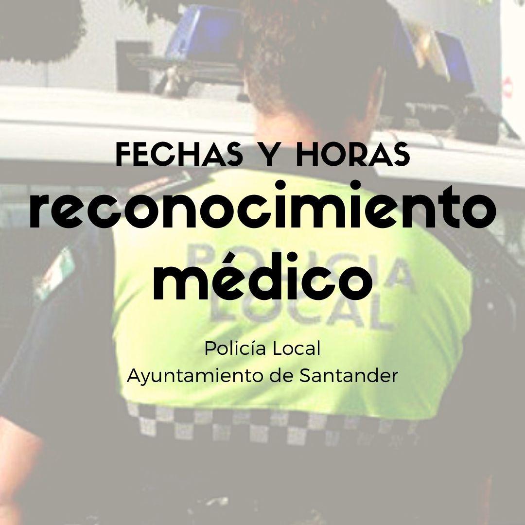 Fecha-reconocimiento-medico-oposicion-policia-local-Ayuntamiento-Santander Fecha reconocimiento medico oposicion policia local Ayuntamiento Santander