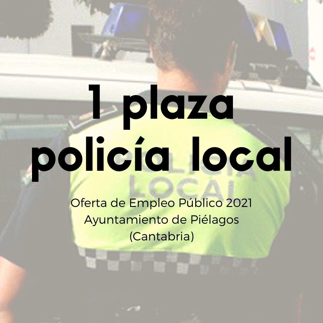oposiciones-Cantabria-Policia-Local-1-plaza-Ayuntamiento-de-Pielagos oposiciones Cantabria Policia Local 1 plaza Ayuntamiento de Pielagos