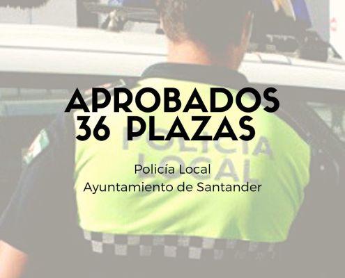 aprobados oposicion policia local Ayuntamiento de Santander