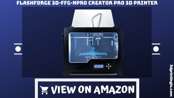Flashforge 3d FFG npro creator pro 3d printer
