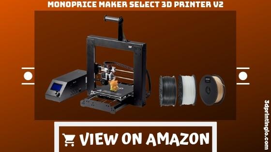 Monoprice Maker Select 3D Printer V2