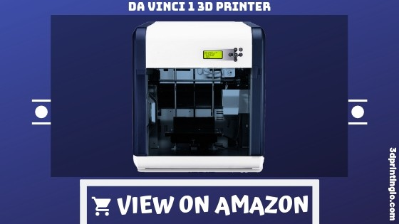 Da Vinci 1.0 Best 3D Printer