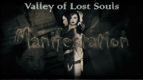 Valley Of Lost Souls - Manifestation
