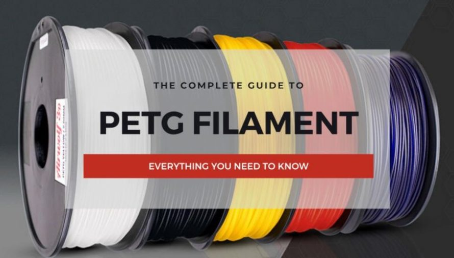 The Complete PETG Filament 3D Printing Guide