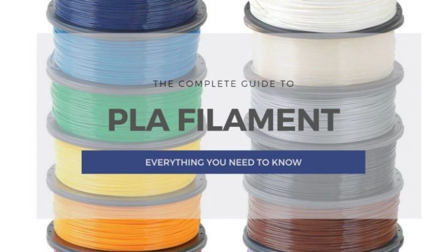 PLA Filament: The Complete Guide (& Best PLA 3D Printers)