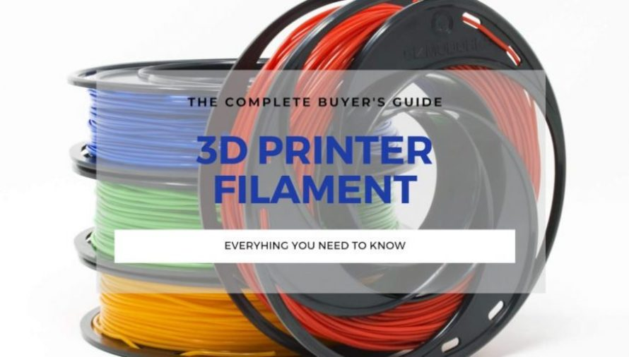 The Complete Best 3D Printer Filament Guide 2021