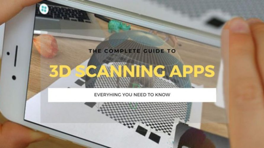 The 5 Best 3D Scanner Apps for iOS & Android 2021 (4 are Free!)