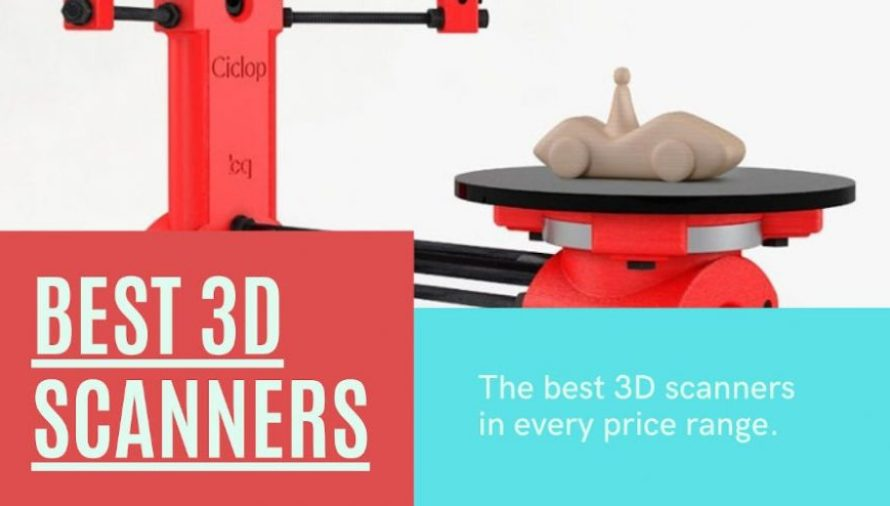 The 11 Best 3D Scanners 2021 (All Price Ranges!)