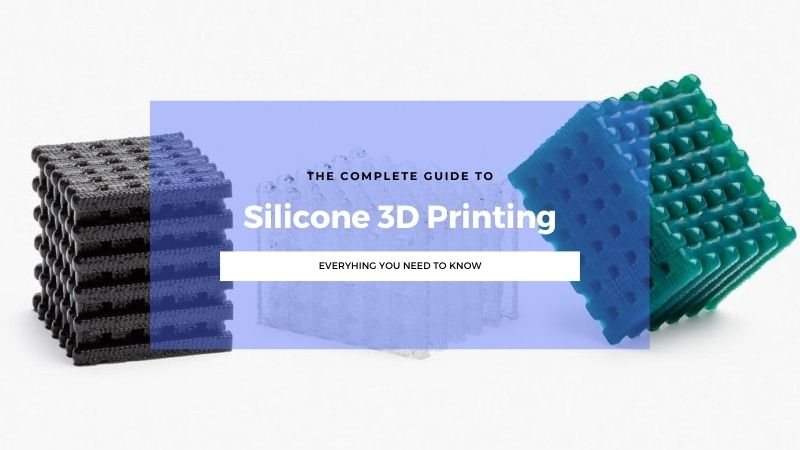 The Versatile World of Silicone 3D Printing