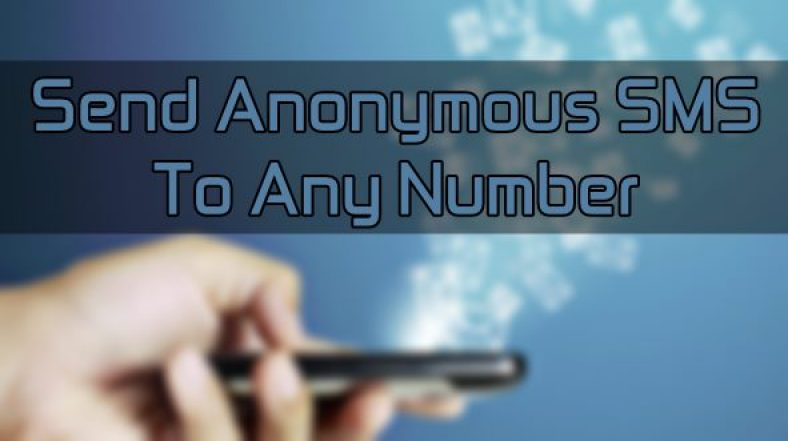 Send Unlimited Free SMS to Any Number Anonymously without