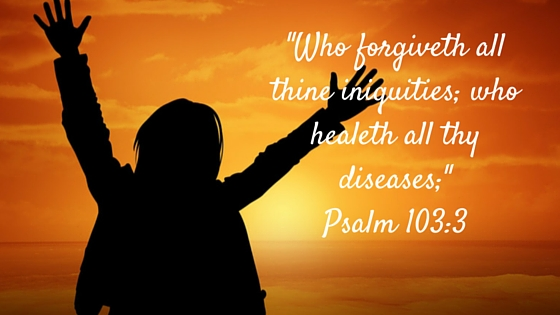 Who forgiveth all thine iniquities; who healeth all thy diseases;- Psalm 103-3