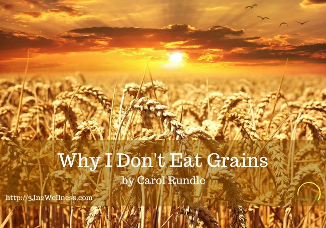 Why I Don't Eat Grains