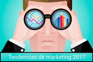 Tendencias de marketing digital 2017